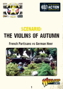 Violins of Autumn - Bolt Action Scenario | French Partisans vs German Heer